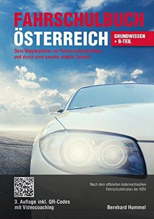 Fahrschulbuch Österreich: Dein Wegbegleiter zur Führerscheinprüfung und durch eine smarte mobile Zukunft