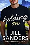 Holding On (Haven, Montana #3)