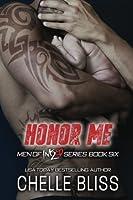 Honor Me (Men of Inked) (Volume 6)