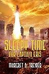 Sleepy Time For Captain Eris