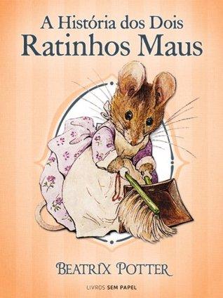 A História dos Dois Ratinhos Maus