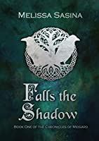 Falls the Shadow (The Chronicles of Midgard #1)