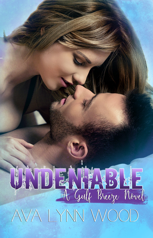 Undeniable (Gulf Breeze, #2)