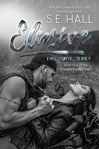 Elusive by S.E. Hall