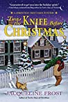 'Twas the Knife Before Christmas (A Christmas Tree Farm Mystery, #2) - Jacqueline Frost