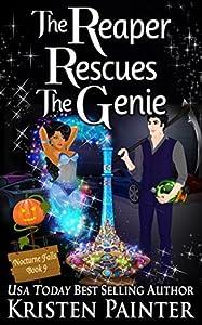 The Reaper Rescues The Genie (Nocturne Falls, #9)