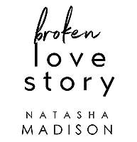 Broken Love Story (Love Story, #3)