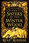 Book cover for The Sisters of the Winter Wood