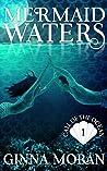 Mermaid Waters (Call of the Ocean #1)