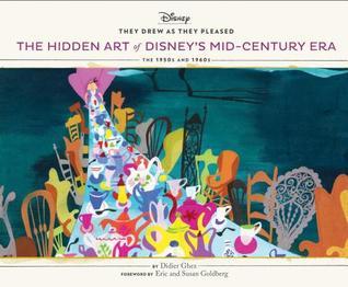 They Drew As They Pleased Vol 4: The Hidden Art of Disney's Mid-Century Era