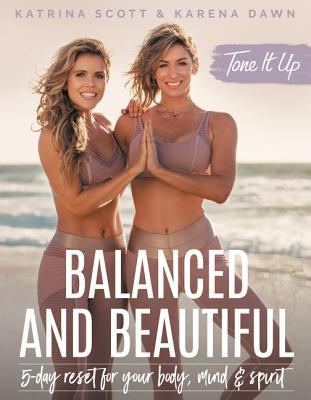 Tone-It-Up-Balanced-and-Beautiful-5-Day-Reset-for-Your-Body-Mind-and-Spirit