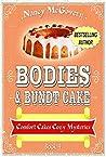 Bodies & Bundt Cake (Comfort Cakes Mysteries #4)