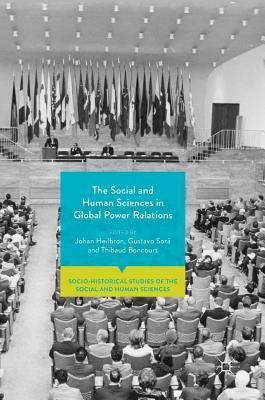 The Social and Human Sciences in Global Power Relations