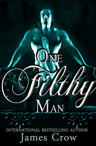 One Filthy Man