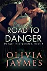 Road to Danger by Olivia Jaymes