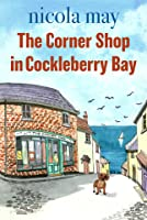 The Corner Shop in Cockleberry Bay (Cockleberry Bay, #1)