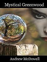 Mystical Greenwood