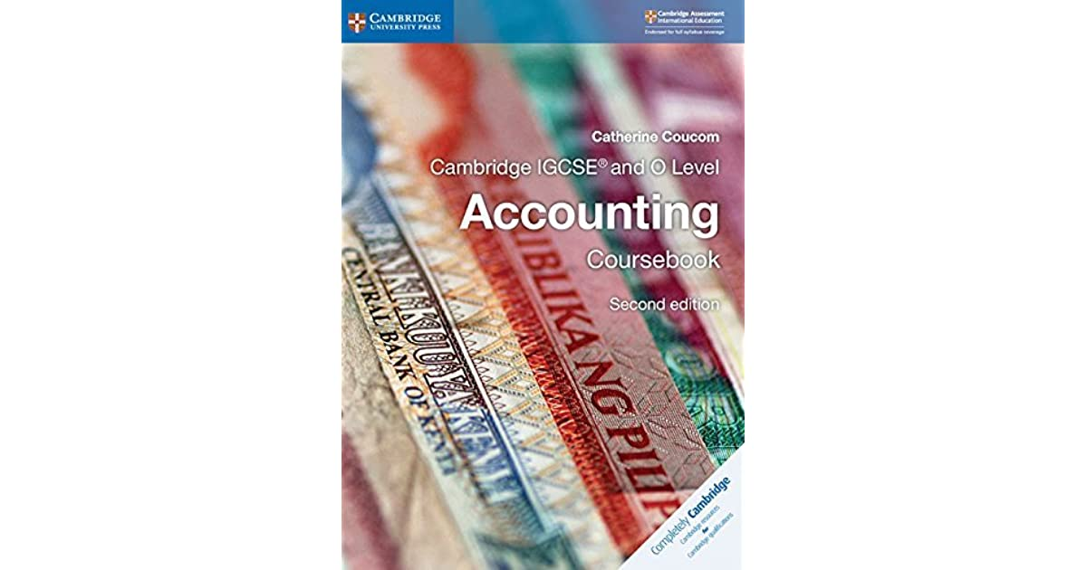 Cambridge IGCSE And O Level Accounting Coursebook By