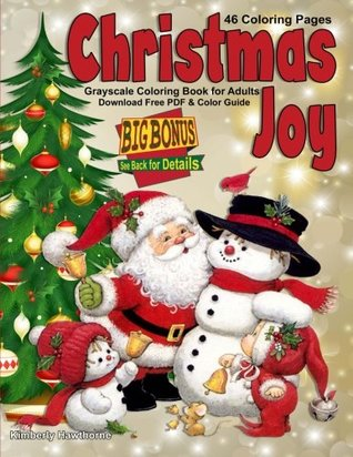 Christmas Joy Grayscale Coloring Book for Adults: 46 Christmas theme coloring pages and Big 55 Piece Bonus Download