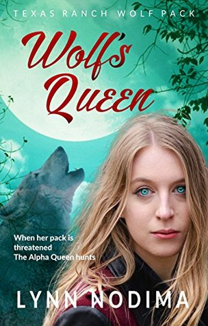 Wolf's Queen (Texas Ranch Wolf Pack #7)