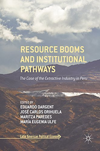 Resource Booms and Institutional Pathways The Case of the Extractive Industry in Peru