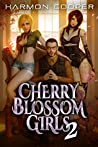 Cherry Blossom Girls 2 (Cherry Blossom Girls, #2)