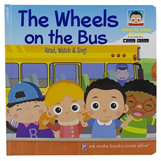 The Wheels on the Bus Video Board Book (p i kids) Read, Watch, & Sing! Free Downloadable App