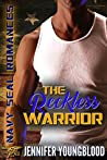 The Reckless Warrior (Navy SEAL Romance)