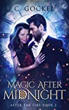 Magic After Midnight (After the Fire, #2)