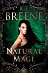 Natural Mage (Magical Mayhem #2)