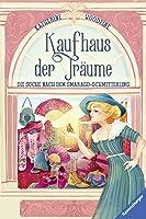 Kaufhaus der Träume - Die Suche nach dem Smaragd-Schmetterling (Kaufhaus der Träume, #2)