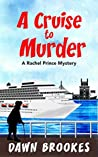 A Cruise to Murder (A Rachel Prince Mystery #1)