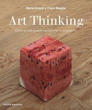 Art Thinking by ACASO MARIA.