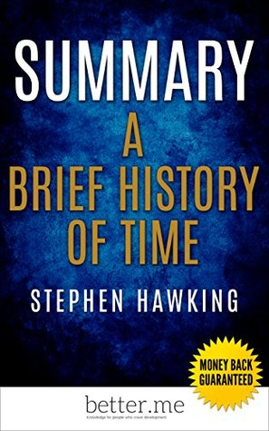 Summary Of A Brief History Of Time By Stephen Hawking By