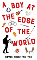 A Boy at the Edge of the World (Essential Prose Book 146)