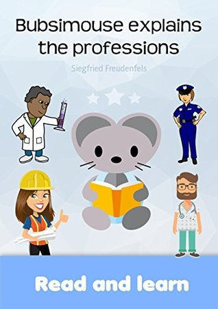 Bubsimouse explains the professions: Read and learn - Bubsis free children's books