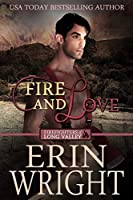 Fire and Love (Firefighters of Long Valley #3)