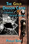 The Gold Dragon Caper (Damien Dickens Mysteries, #4)