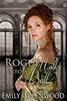 A Rogue Walks into a Ball (The Hallaway Family)