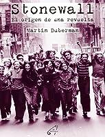Stonewall: El origen de una revuelta