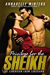 Privilege for the Sheikh: The Librarian from Louisiana (Curves for Sheikhs, #12)