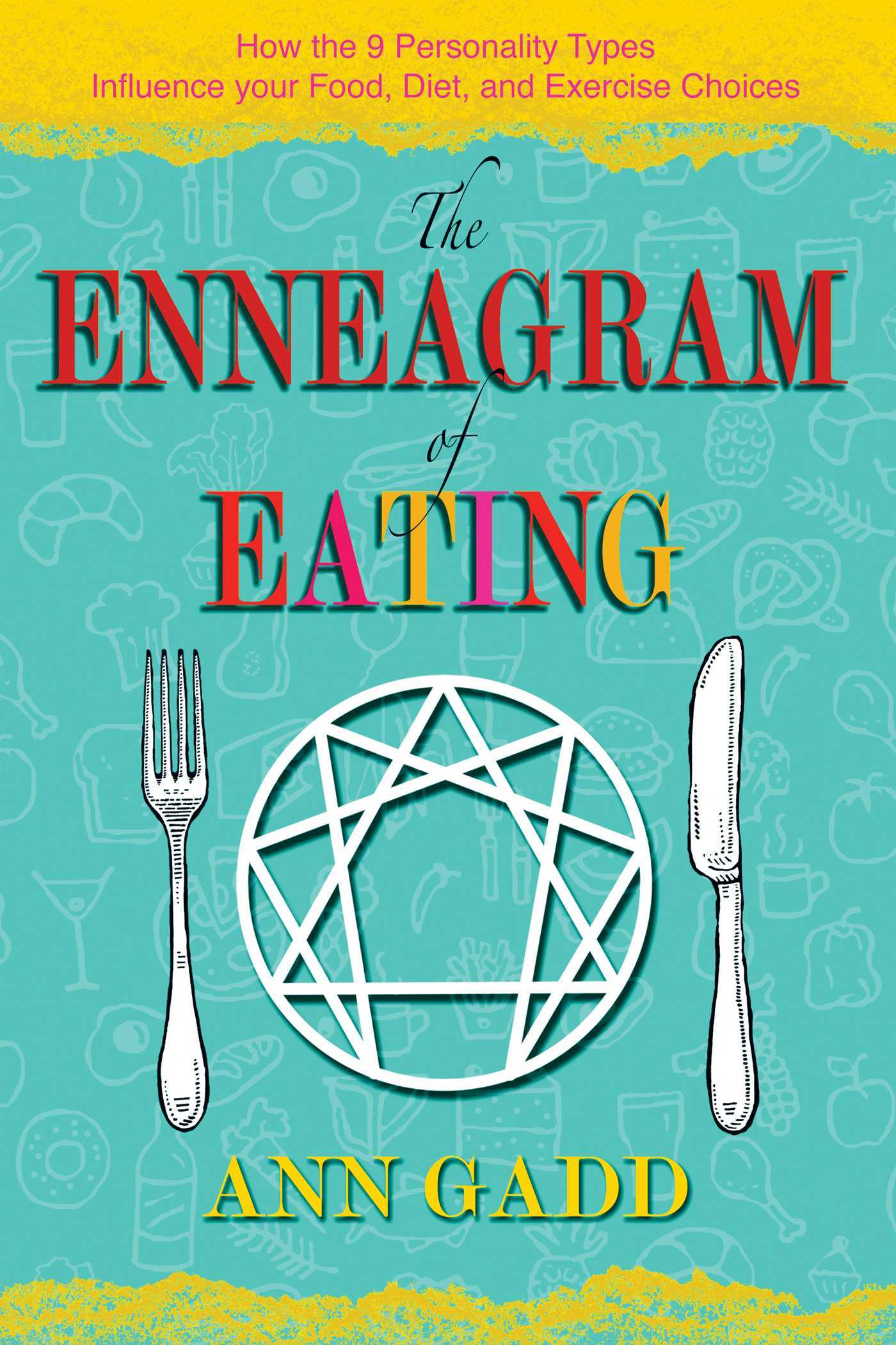 The-Enneagram-of-Eating-How-the-9-Personality-Types-Influence-Your-Food-Diet-and-Exercise-Choices