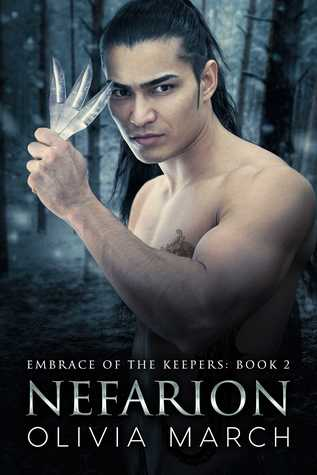 Nefarion (Embrace of the Keepers, #2) Olivia March
