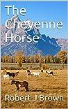 The Cheyenne Horse