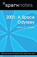 2001: A Space Odyssey (SparkNotes Literature Guide) (SparkNotes Literature Guide Series)