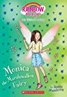 Monica the Marshmallow Fairy (Rainbow Magic: The Candy Land Fairies, #1)