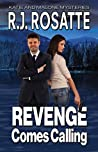 Revenge Comes Calling (Katie and Malone Mysteries Book 1)