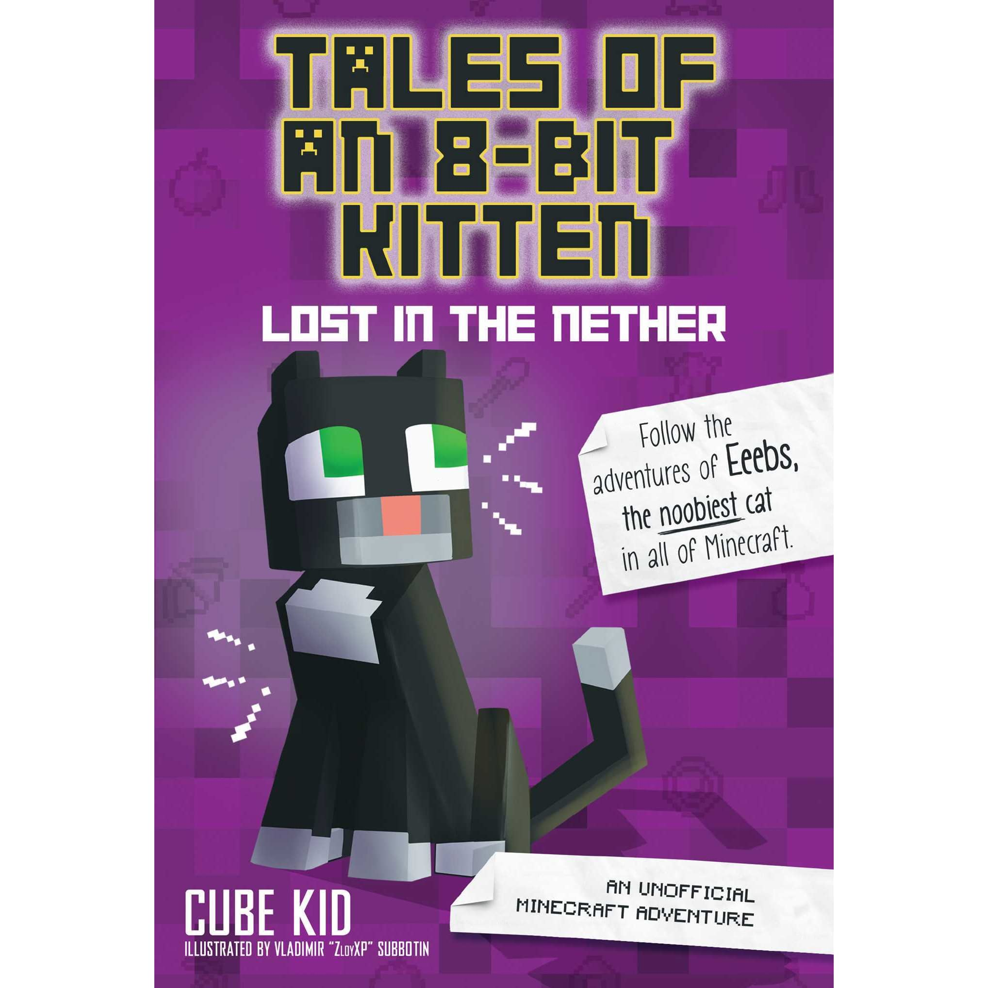 Tales of an 8-Bit Kitten: Lost in the Nether: An Unofficial