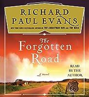 The Forgotten Road: A Novel
