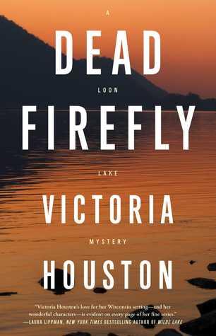 Dead Firefly (A Loon Lake Mystery #18)